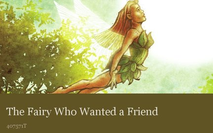 The Fairy Who Wanted a Friend