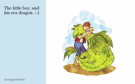 The little boy, and his sea dragon. :-)