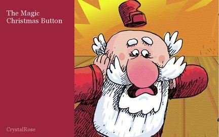 The Magic Christmas Button