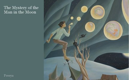 The Mystery of the Man in the Moon