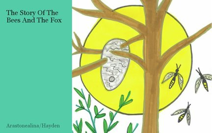 The Story Of The Bees And The Fox