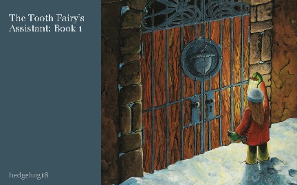 The Tooth Fairy's Assistant: Book 1