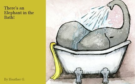 There's an Elephant in the Bath!