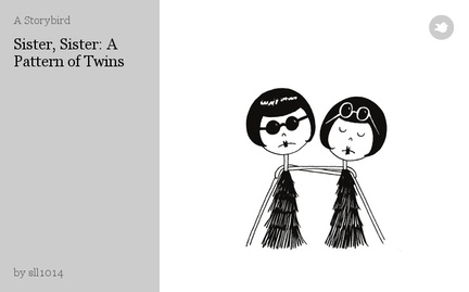 Sister, Sister: A Pattern of Twins