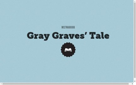 Gray Graves' Tale