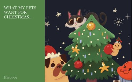 WHAT MY PETS WANT FOR CHRISTMAS...