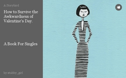 How to Survive the Awkwardness of Valentine's Day.     A Book For Singles