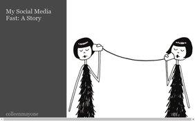 My Social Media Fast: A Story