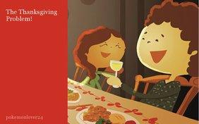 The Thanksgiving Problem!