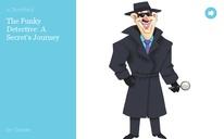 The Funky Detective: A Secret's Journey