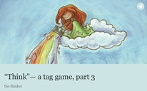 """""""Think""""— a tag game, part 3"""