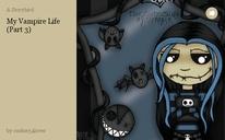 My Vampire Life (Part 3)