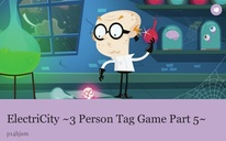 ElectriCity ~3 Person Tag Game Part 5~