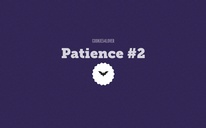 Patience #2