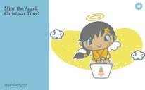 Mimi the Angel: Christmas Time!
