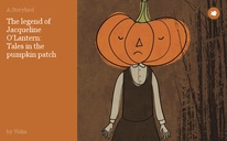 The legend of Jacqueline O'Lantern: Tales in the pumpkin patch