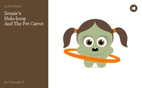 Zennie's Hula-hoop And The Pet Carrot