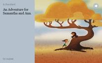 An Adventure for Samantha and Ann.