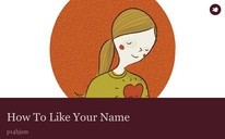 How To Like Your Name