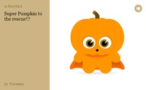 Super Pumpkin to the rescue!!!