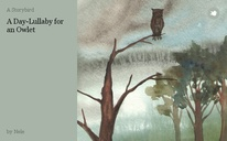 A Day-Lullaby for an Owlet