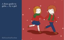 A Boys guide to girls..... by a girl
