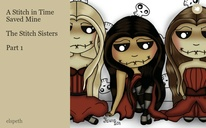 A Stitch in Time Saved Mine  The Stitch Sisters  Part 1