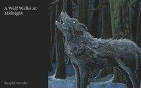 A Wolf Walks At Midnight