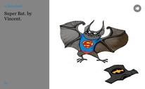 Super Bat. by Vincent.