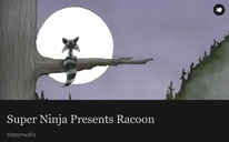Super Ninja Presents Racoon