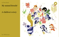 My animal friends!   A children's story