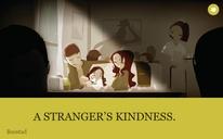 A STRANGER'S KINDNESS.