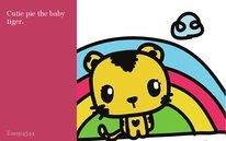 Cutie pie the baby tiger.