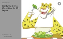 Scardy Cat 6: Too Much Salad for Mr. Jaguar