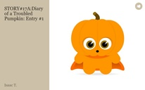 STORY#17A:Diary of a Troubled Pumpkin: Entry #1