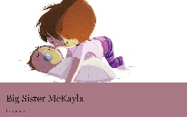 Big Sister McKayla