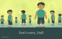 Don't worry, Dad!