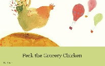 Peck the Grocery Chicken
