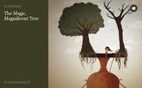 The Magic,  Magnificent Tree