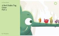 A Bird Haiku Tag Game Part 2