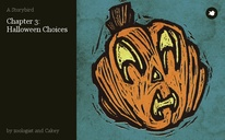 Chapter 3: Halloween Choices
