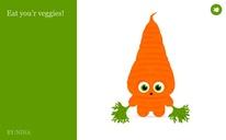 Eat you'r veggies!