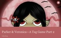 Parker & Veronica—A Tag Game Part 2