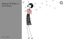 Maybe I'll Write A Love Story