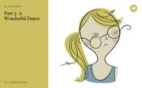 Part 3: A Wonderful Dance