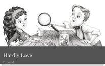 Hardly Love