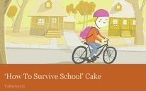 'How To Survive School' Cake