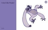 I don't like Purple!