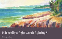 Is it really a fight worth fighting?