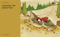 A Fairytale: The Littlest Wolf